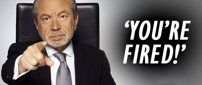 You Re Fired Says Sir Alan Sugar From The Apprentice Pick Article